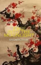 Fade into the Moonlight [Selesai] by TazCaca