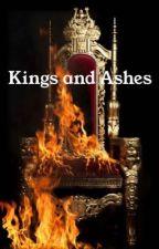 Kings and Ashes by thegirlwhowritesfics