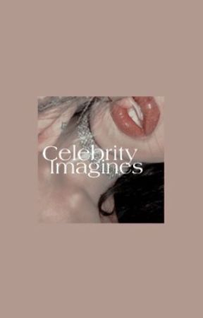Celebrity imagines  by DolanLovezz