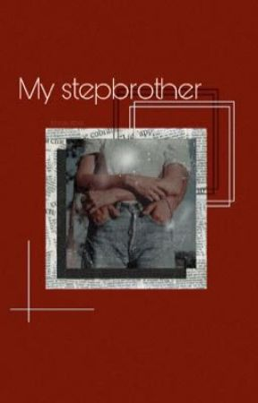 My stepbrother - G.D  by DolanLovezz