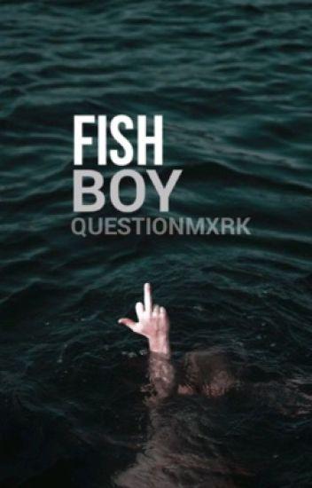 fish boy ; l.s