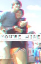 You're Mine (Tyler White) by sainthes