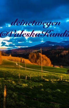 deinetwegen  by ValeskaKandinski