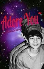 Adore You ( Judson Raniego FANFIC ) by GoddessJasmine
