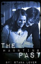 The Haunting Past (A Castle Fanfiction) by stana_lover