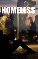 HOMELESS          ~•Tony Stark X Reader•~ by Polomints28
