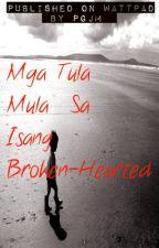 Mga Tula Mula Sa Isang Broken Hearted by pgjmiranda