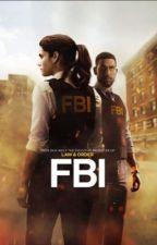 FBI TV // Spoilers  by chloegrace108
