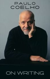 On Writing by PauloCoelho