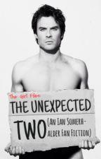 The Unexpected Two (an Ian Somerhalder Fan Fic) by aelien