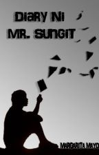 Diary Ni Mr. Sungit (HIATUS) by Mthirteen