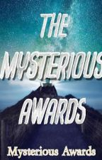 The Mysterious Awards (Closed & Judging) by Rachelle_8787