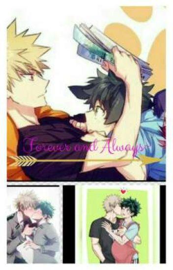 Forever and Always~ ( Bakudeku ) {Mpreg}