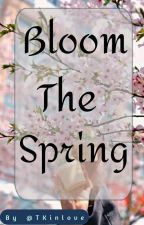 Bloom The Spring | BTS by TKinlove