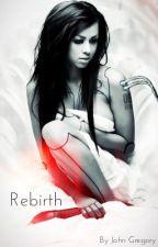 Rebirth by Johnny21Fox