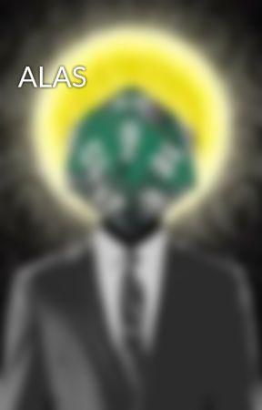 ALAS by LemWimsen
