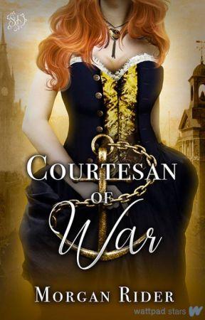 Courtesan of War   A Regency Romance by neverfakeit