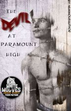 The Devil At Paramount High (On Hiatus) by NuminousAuthor