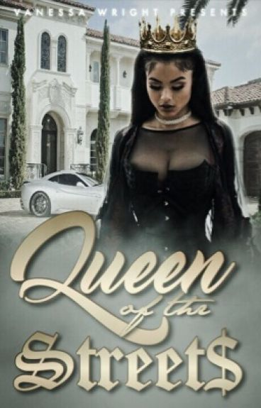II.Qveen of the $treets