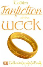 Tolkien Fanfic of the Week 2014 by FellowshipoftheBook