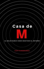 Casa de M  - Pausado by CaptainBrenes