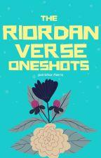 The Riordanverse oneshots by Pxtrichor_fierro