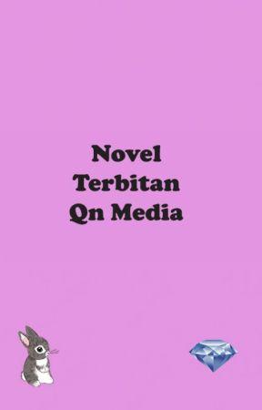 Kumpulan Novel Terbitan Qn Media by qnmedia