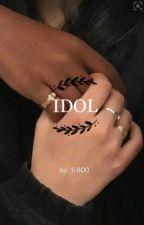 idol  by 1-800brokenhearted