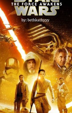 The Force Awakens by bethkathyyy