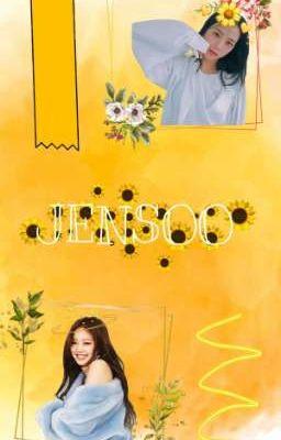 Đọc truyện Cover ( JenSoo ) Lỡ Yêu Em Rồi Phải Làm Sao?