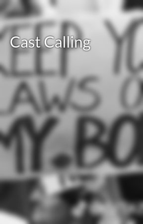 Cast Calling by livykittykat