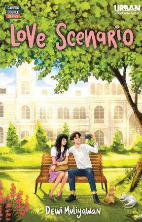 [CAMPUS COUPLE] Dewi Muliyawan - Love Scenario by nourapublishing