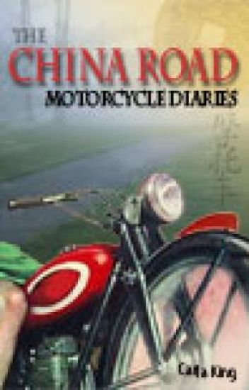 The China Road Motorcycle Diaries