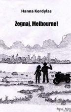 Żegnaj, Melbourne! by hanniuta