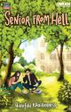 [CAMPUS COUPLE] Hanifah Khairunnisa - Senior from Hell by nourapublishing
