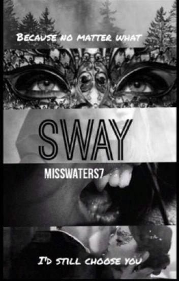 Sway(Wattys 2015)
