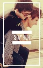 Stay High [GREYSONxTREVOR/BOYxBOY] by -soulpunker-