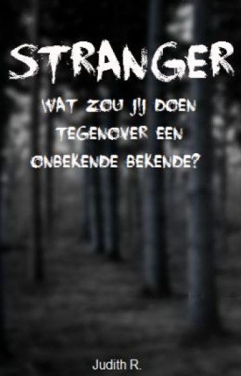 Stranger (OUD VERHAAL)