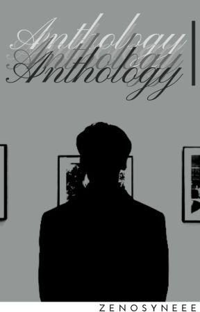 Anthology by Zenosynee