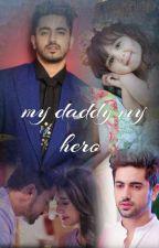 my daddy my hero  by az_avneil_world