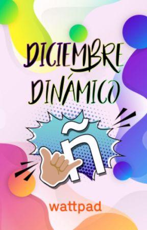Diciembre  Dinámico by AmbassadorsES