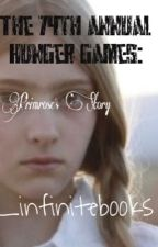The 74th Annual Hunger Games: Primrose's Story by _infinitebooks