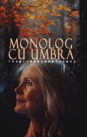 Monolog cu umbra by inspiredbyemptiness