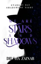 We Are But Dust & Shadows by _dzzarose