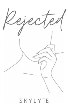 Rejected [Poem] by SkyLyte