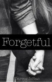 Forgetful {Book 1 Darren Espanto} by DarrenIsBae