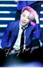 Falling for you [JIMIN FF]  by Ujstories1