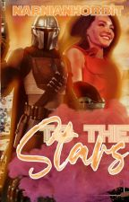 To The Stars || The Mandalorian  by NarnianHobbit