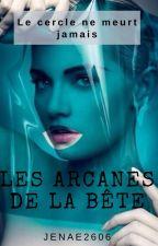 Les Arcanes de la Bête by Jenae2606