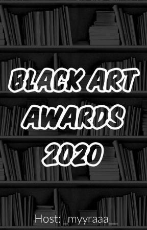 Black Art Awards 2020 • Judging  by _myyraaa__